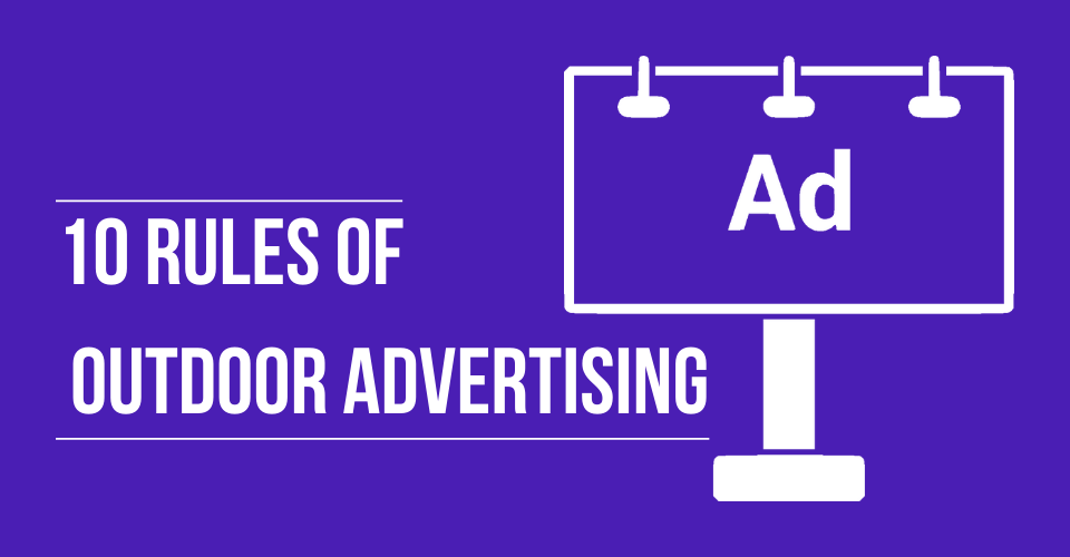 10 Rules of Outdoor Advertising